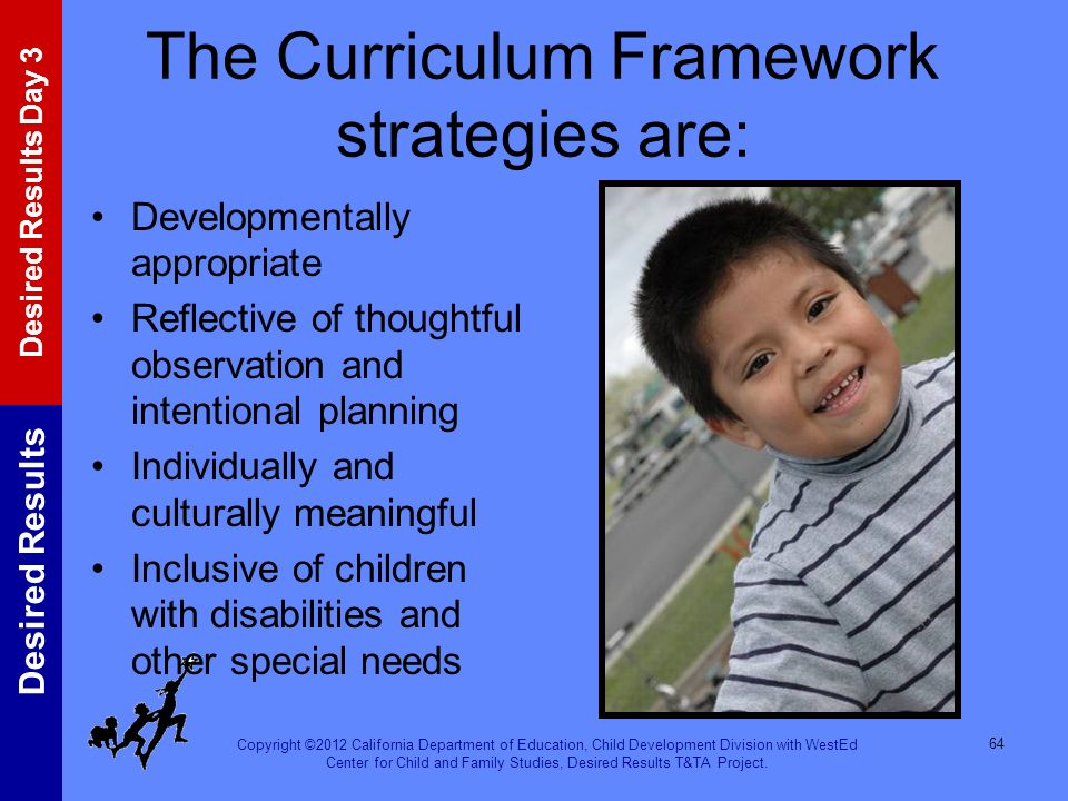 The Curriculum Framework strategies are: