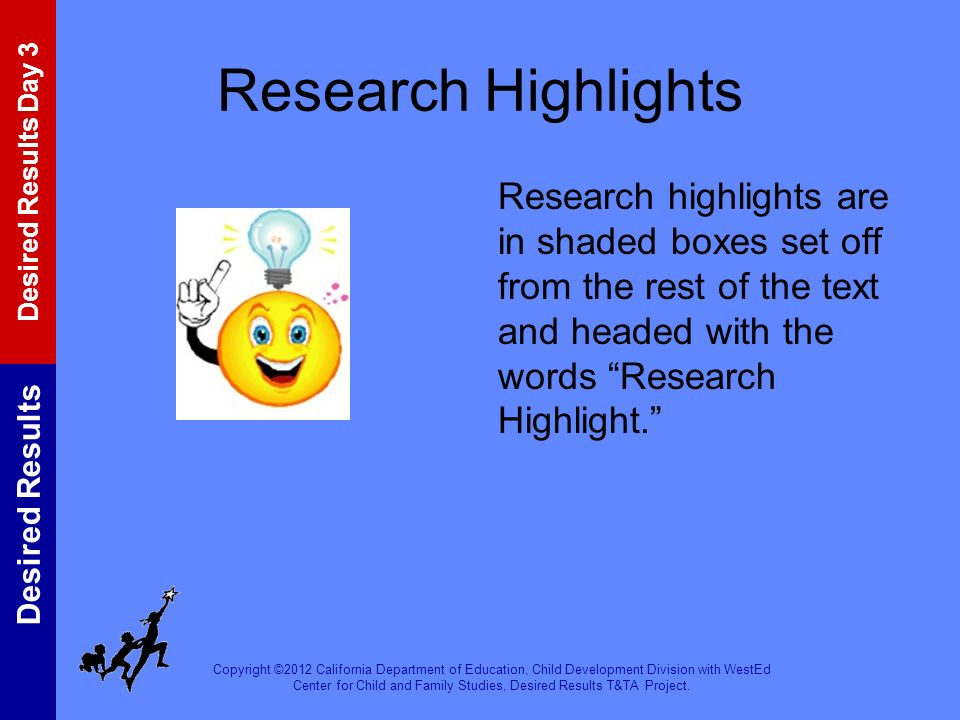 Research Highlights Research highlights are in shaded boxes set off from the rest of the text and headed with the words Research Highlight.