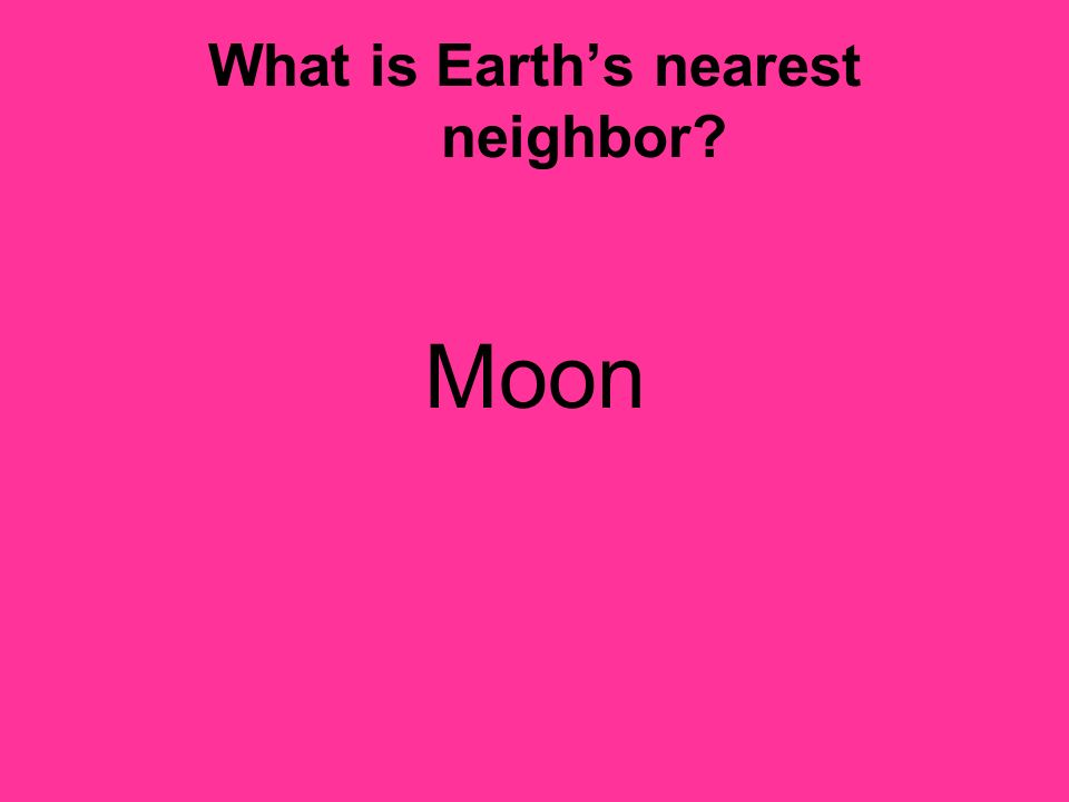 What is Earth's nearest neighbor
