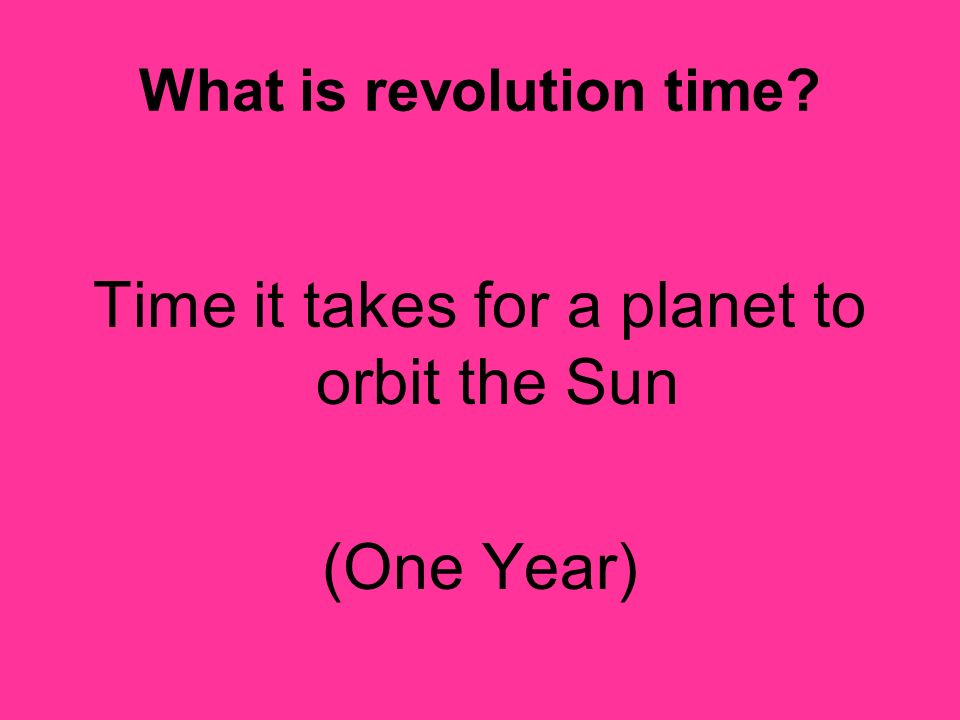 What is revolution time
