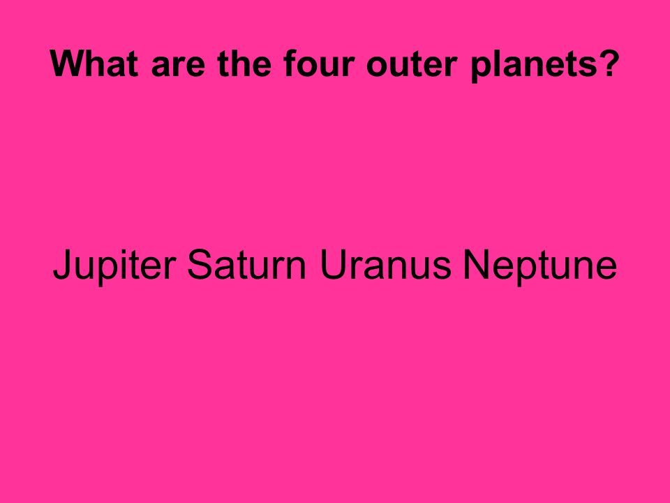 What are the four outer planets