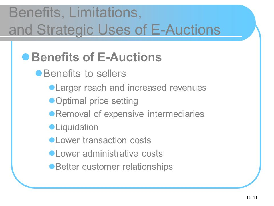 Benefits, Limitations, and Strategic Uses of E-Auctions
