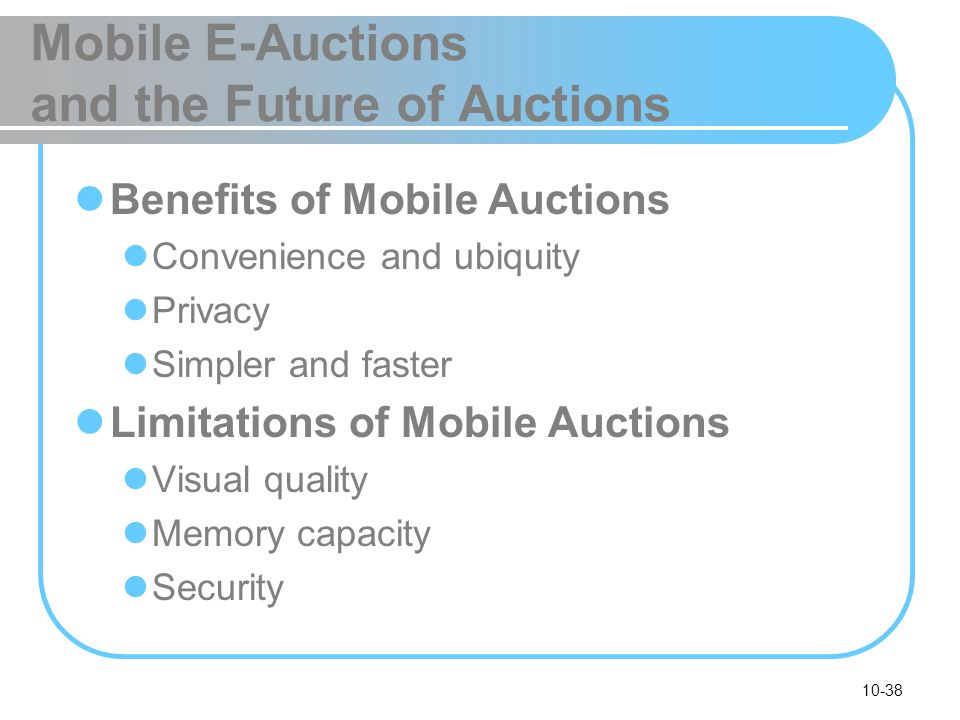 Mobile E-Auctions and the Future of Auctions