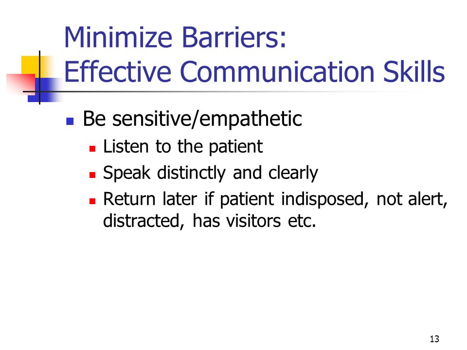 Minimize Barriers: Effective Communication Skills