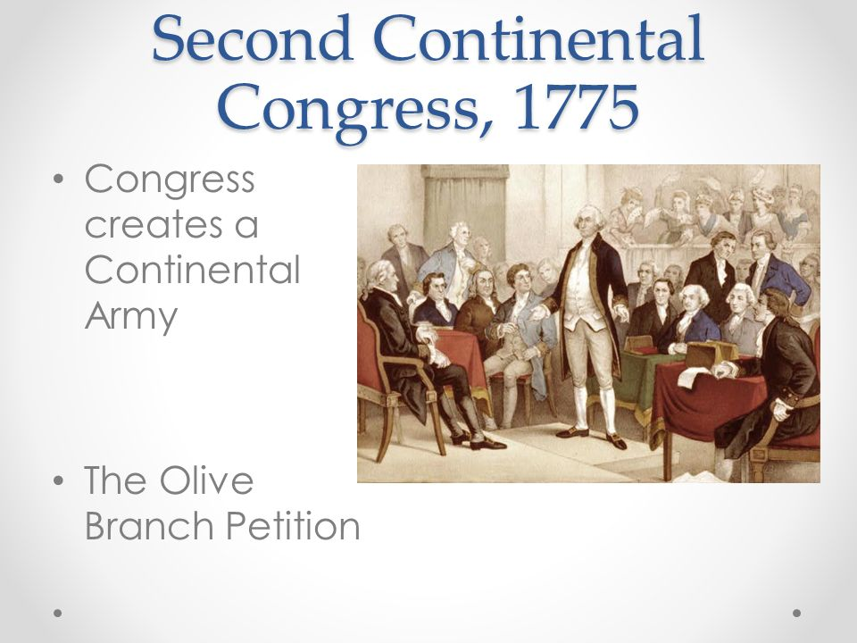 Second Continental Congress, 1775