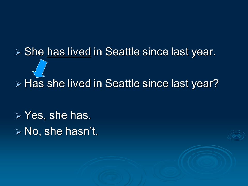 She has lived in Seattle since last year.