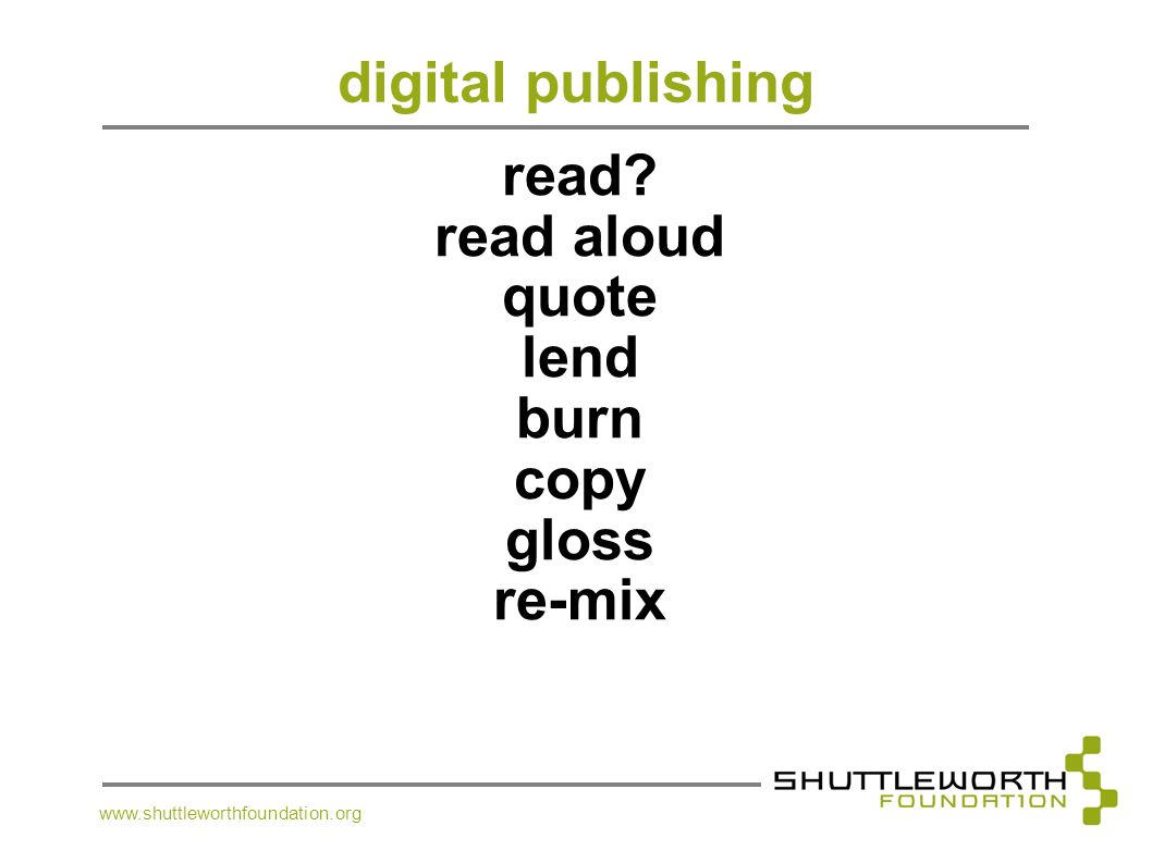 digital publishing read read aloud quote lend burn copy gloss re-mix