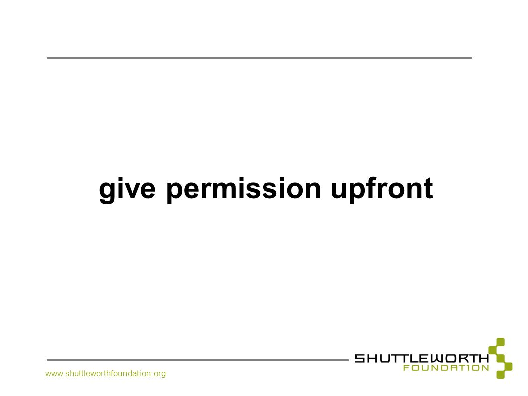 give permission upfront