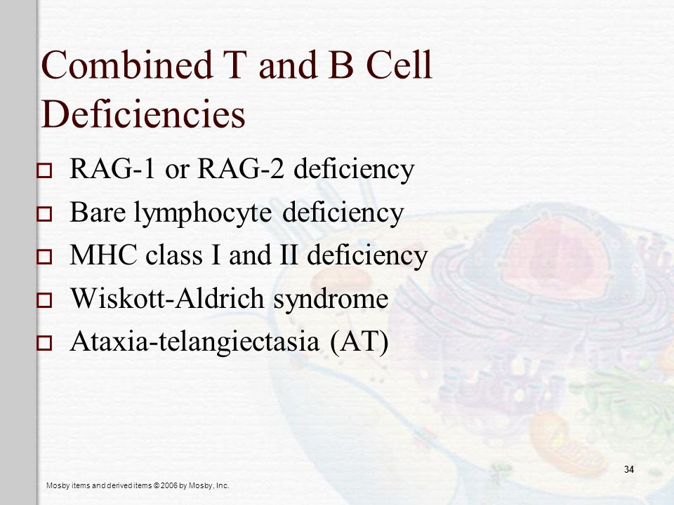Combined T and B Cell Deficiencies