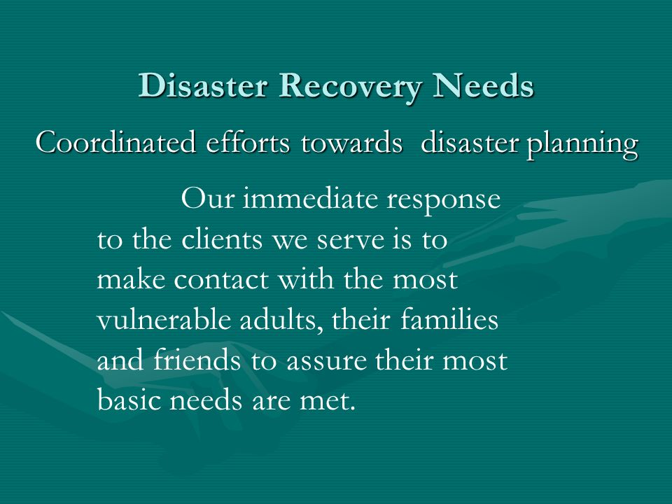 Disaster Recovery Needs