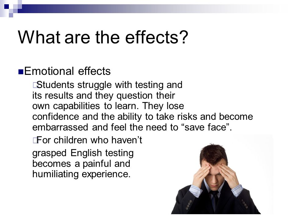 What are the effects Emotional effects