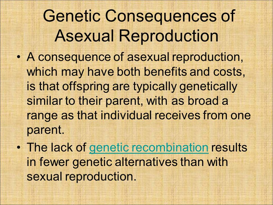 Genetic consequences of asexual reproduction