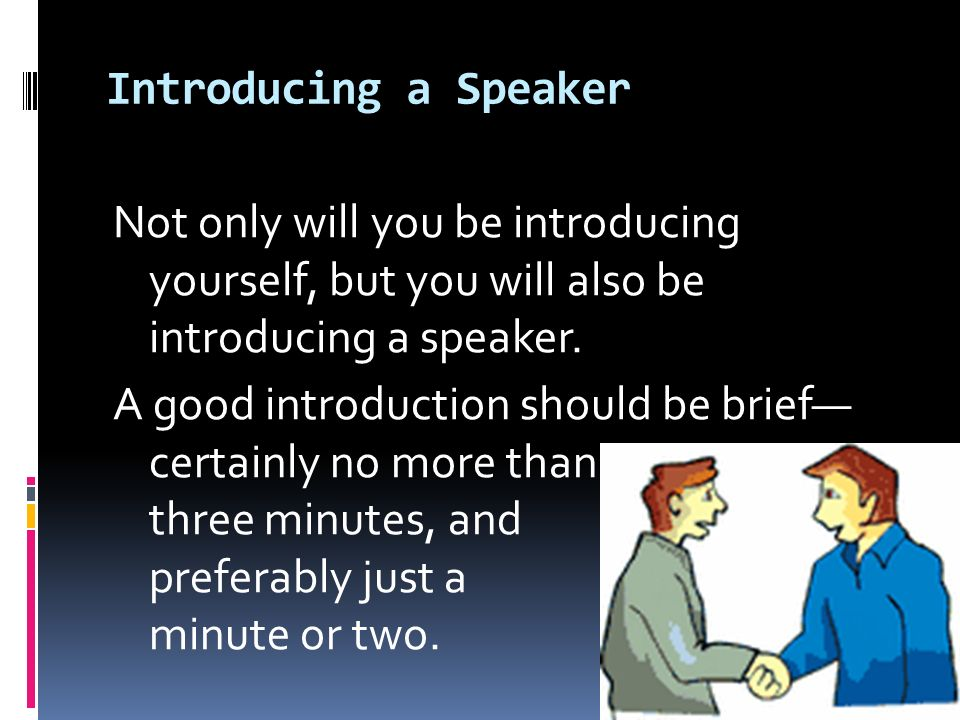 The speech of self introduction and introducing a speaker ppt introducing a speaker thecheapjerseys Gallery