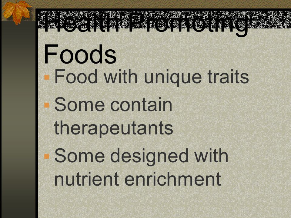 Health Promoting Foods