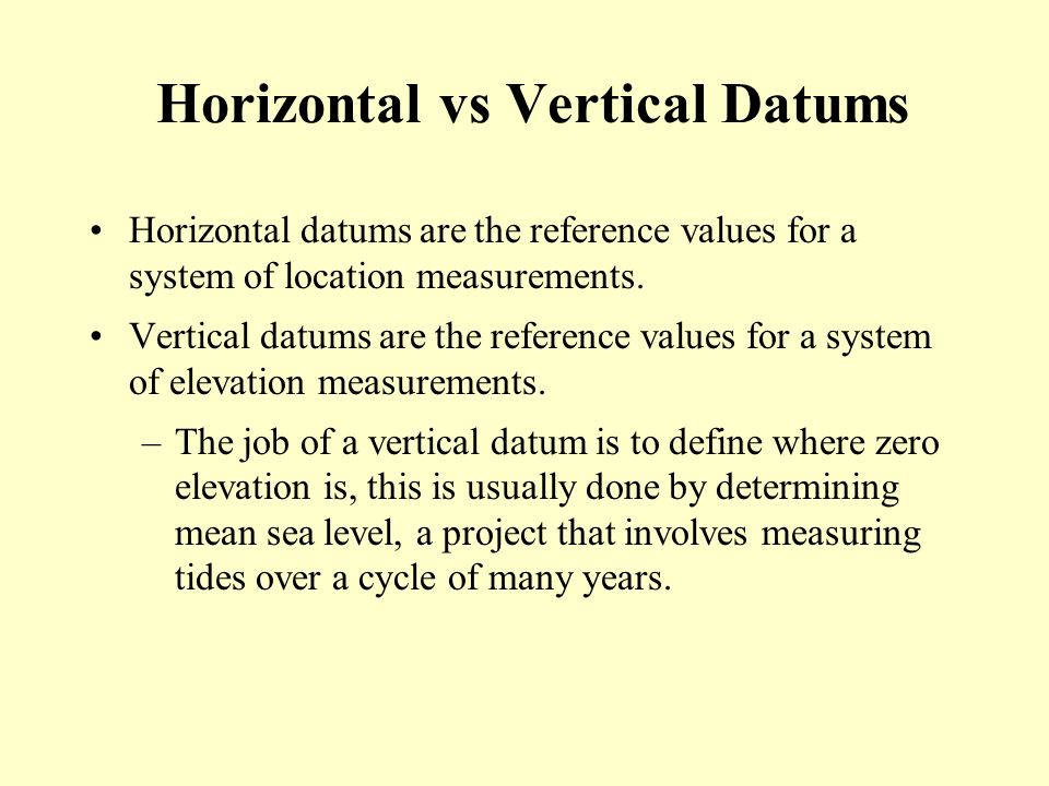 Horizontal vs Vertical Datums