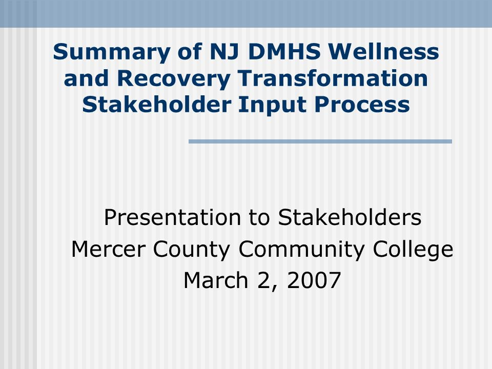 Presentation to Stakeholders Mercer County Community College