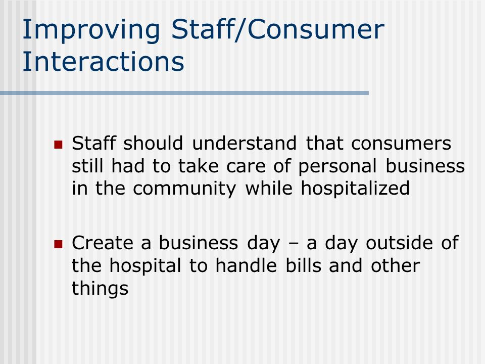 Improving Staff/Consumer Interactions