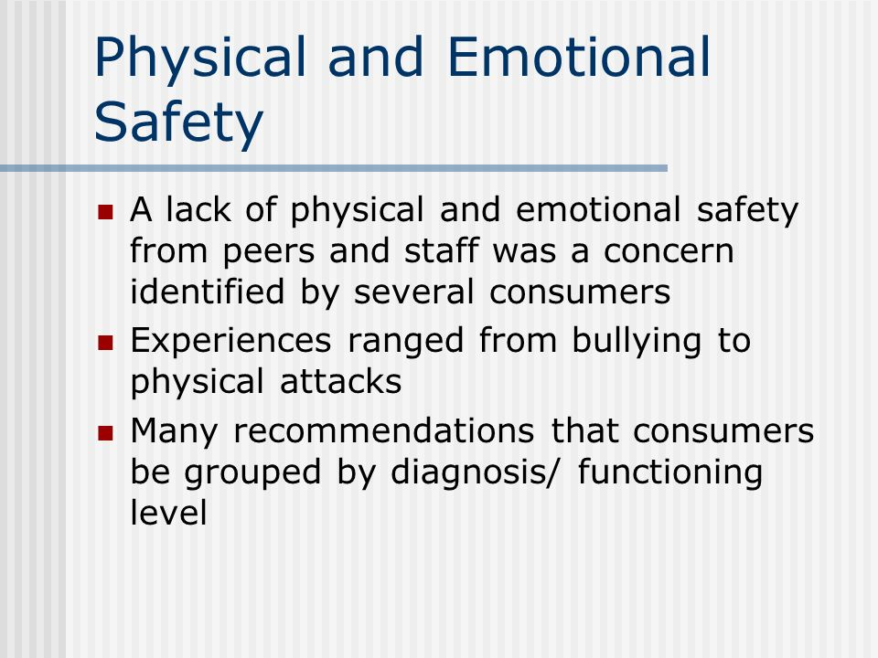Physical and Emotional Safety