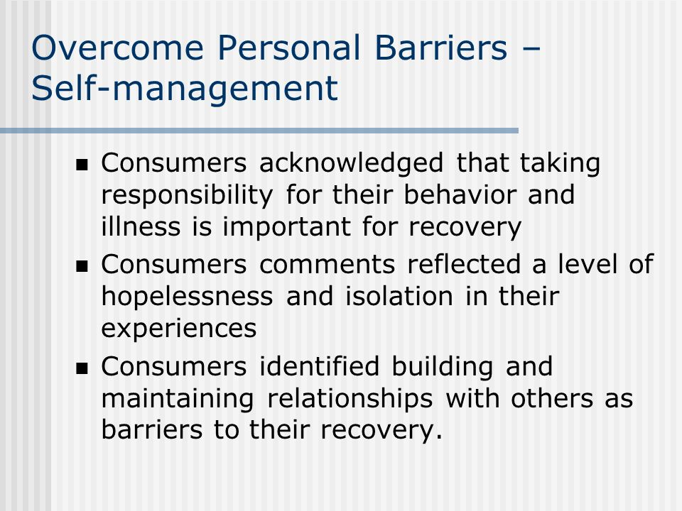 Overcome Personal Barriers – Self-management