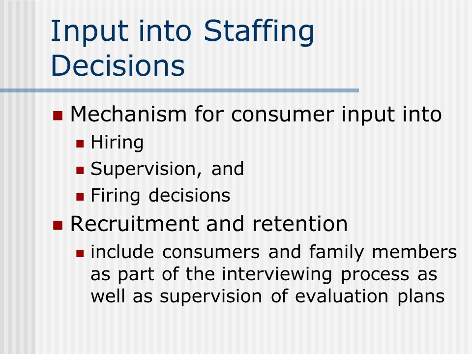 Input into Staffing Decisions