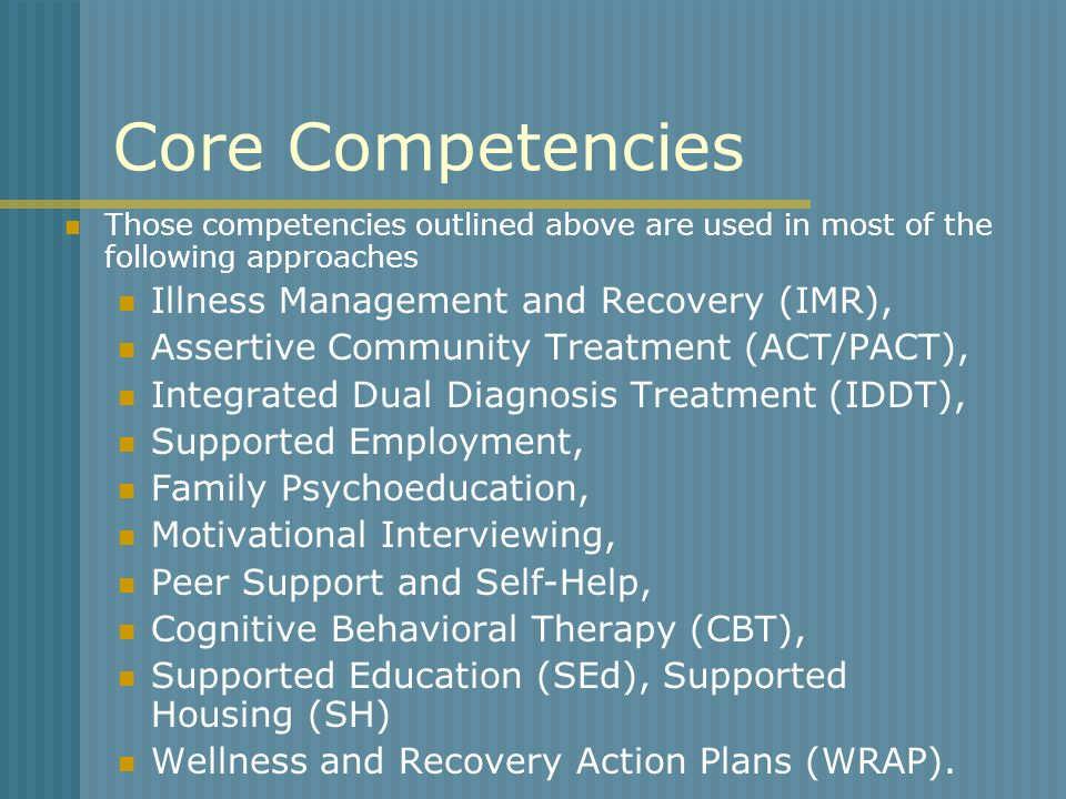Core Competencies Illness Management and Recovery (IMR),