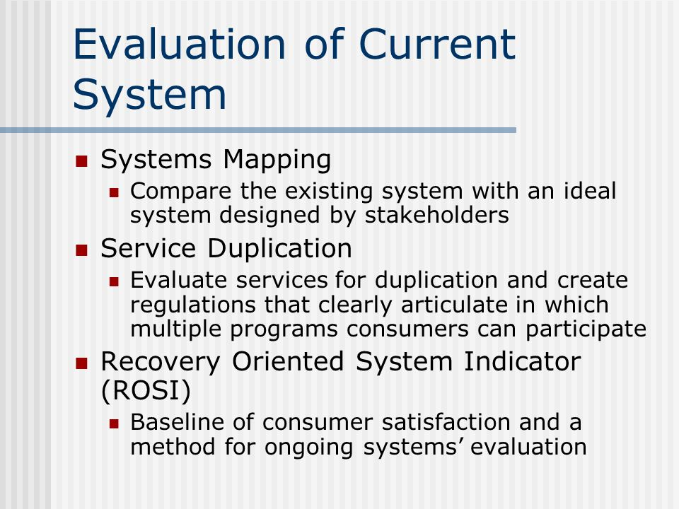 Evaluation of Current System
