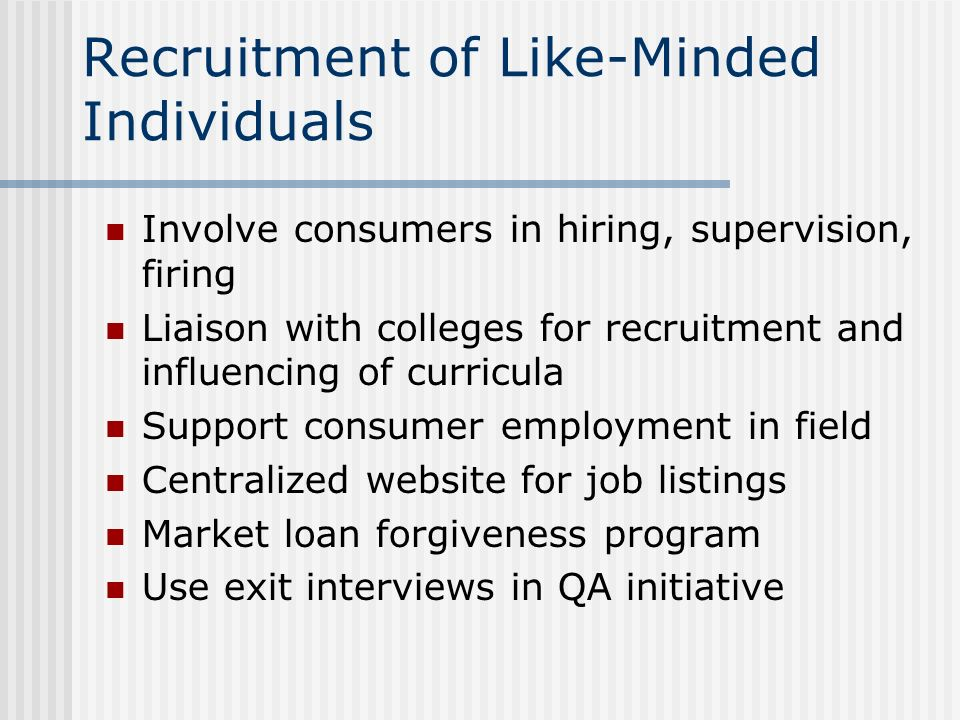 Recruitment of Like-Minded Individuals