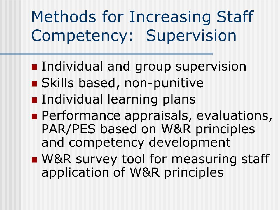 Methods for Increasing Staff Competency: Supervision