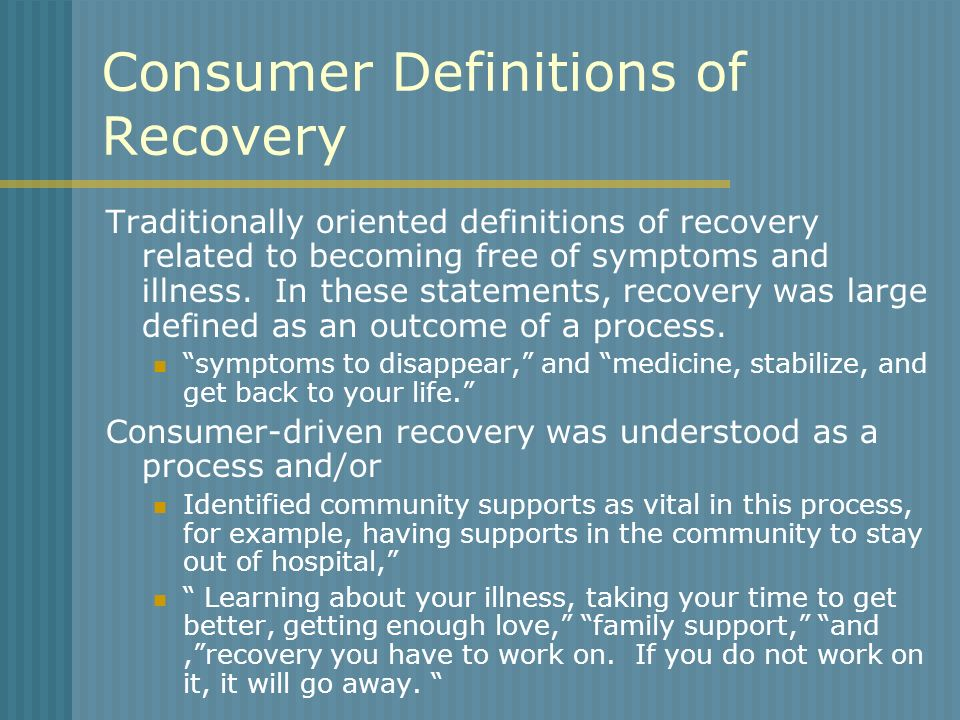 Consumer Definitions of Recovery
