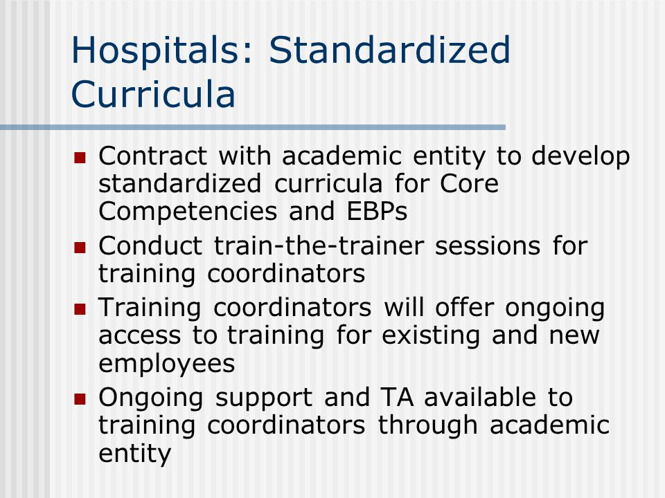 Hospitals: Standardized Curricula
