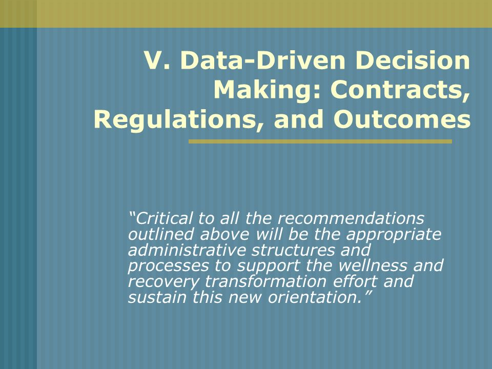 V. Data-Driven Decision Making: Contracts, Regulations, and Outcomes