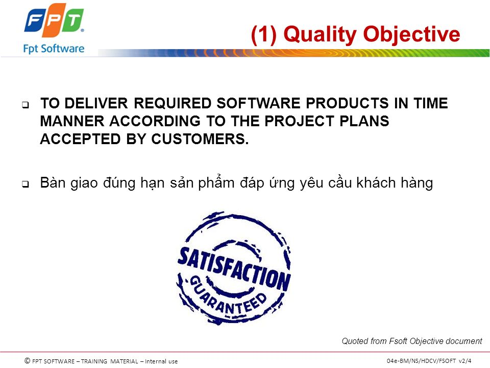 Fsoft quality management system ppt video online download 1 quality objective to deliver required software products in time manner according to the thecheapjerseys Gallery