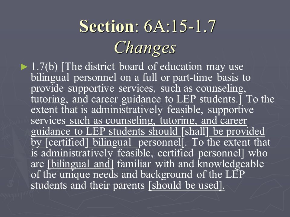 Section: 6A:15-1.7 Changes
