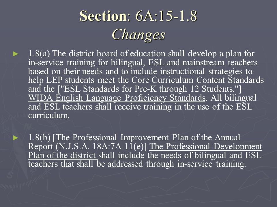 Section: 6A:15-1.8 Changes