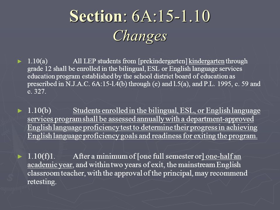 Section: 6A:15-1.10 Changes