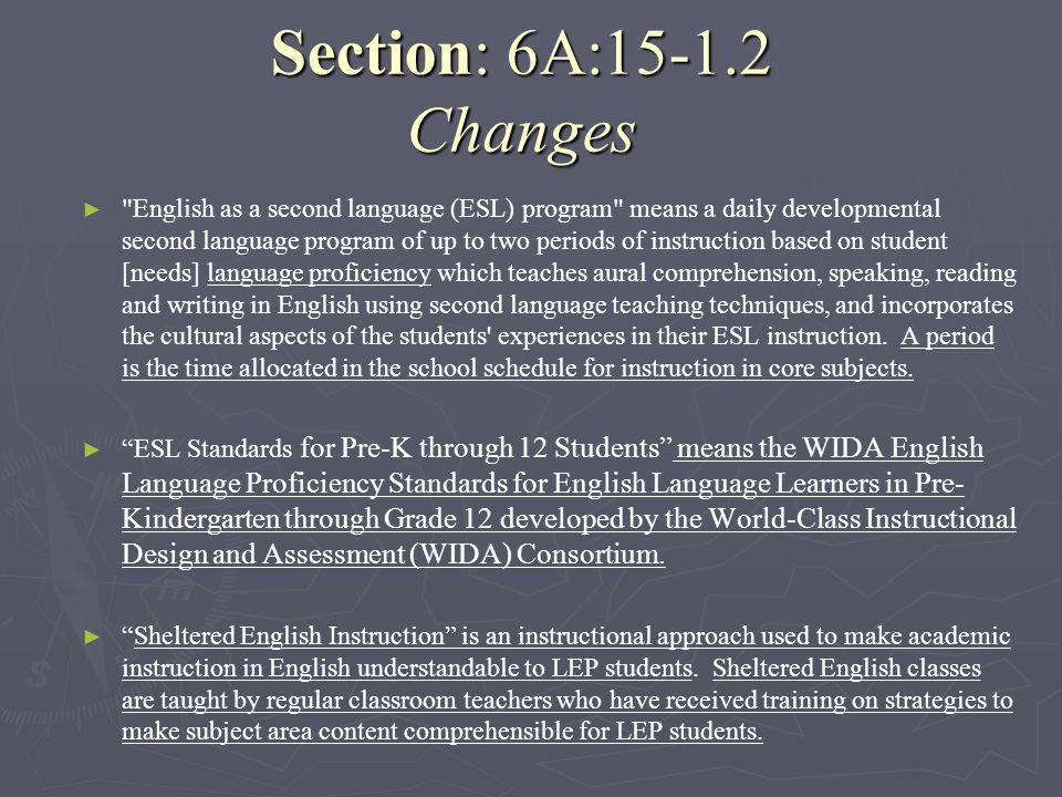 Section: 6A:15-1.2 Changes