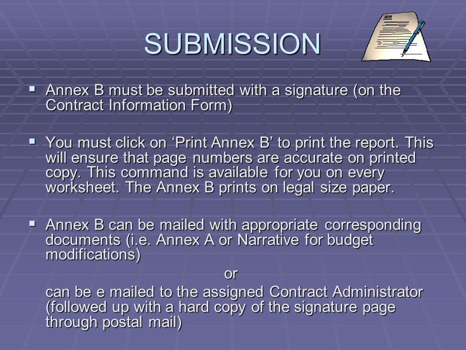 SUBMISSION Annex B must be submitted with a signature (on the Contract Information Form)