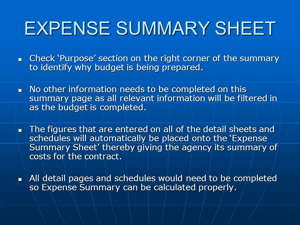 EXPENSE SUMMARY SHEET Check 'Purpose' section on the right corner of the summary to identify why budget is being prepared.