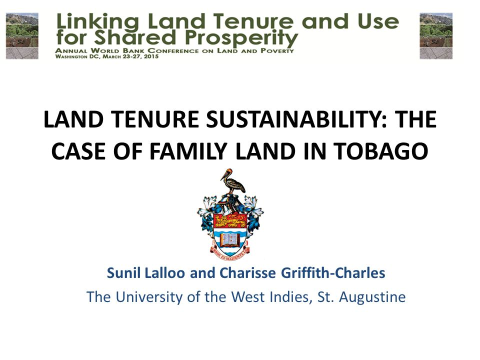 LAND TENURE SUSTAINABILITY: THE CASE OF FAMILY LAND IN