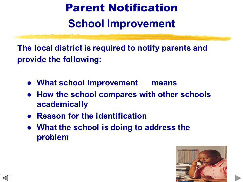 The local district is required to notify parents and