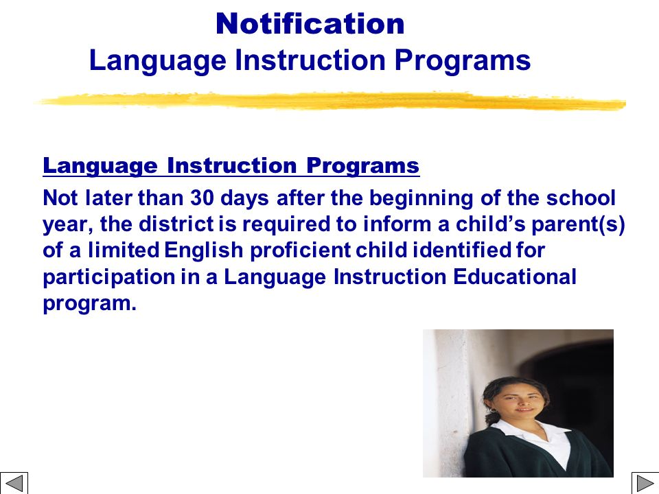 Notification Language Instruction Programs