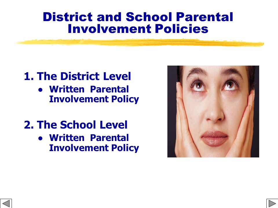 District and School Parental Involvement Policies
