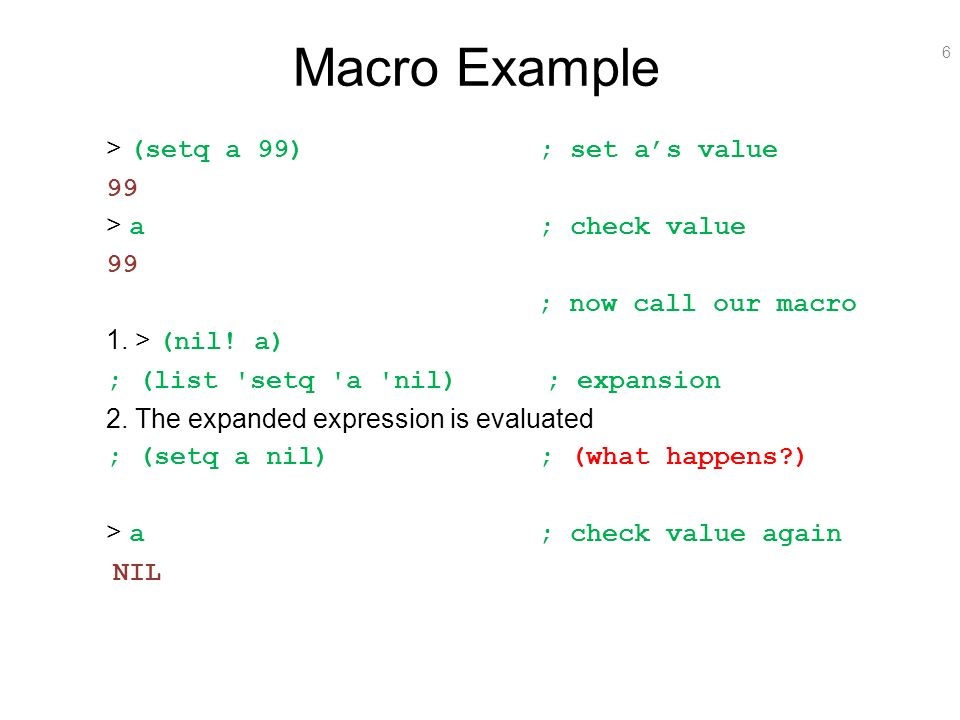 Macro Example Setq A 99 Set As Value