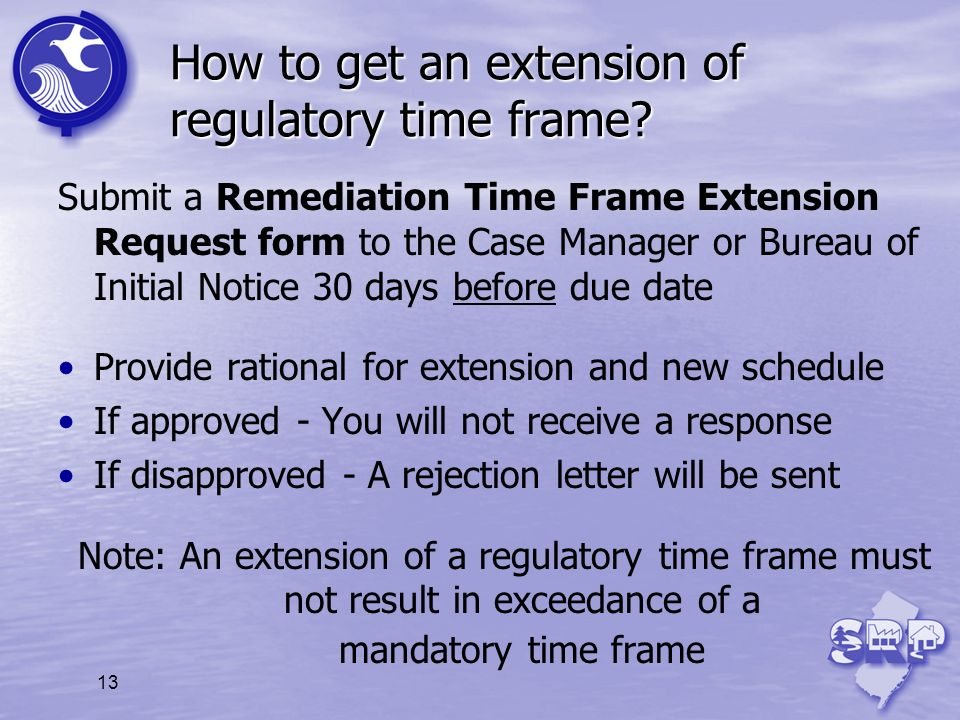How to get an extension of regulatory time frame