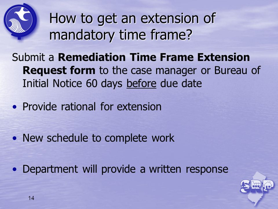 How to get an extension of mandatory time frame
