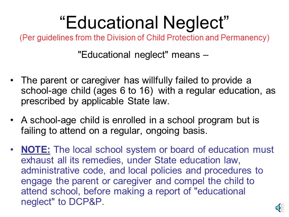 Educational neglect means –