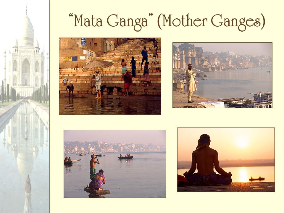 Mata Ganga (Mother Ganges)