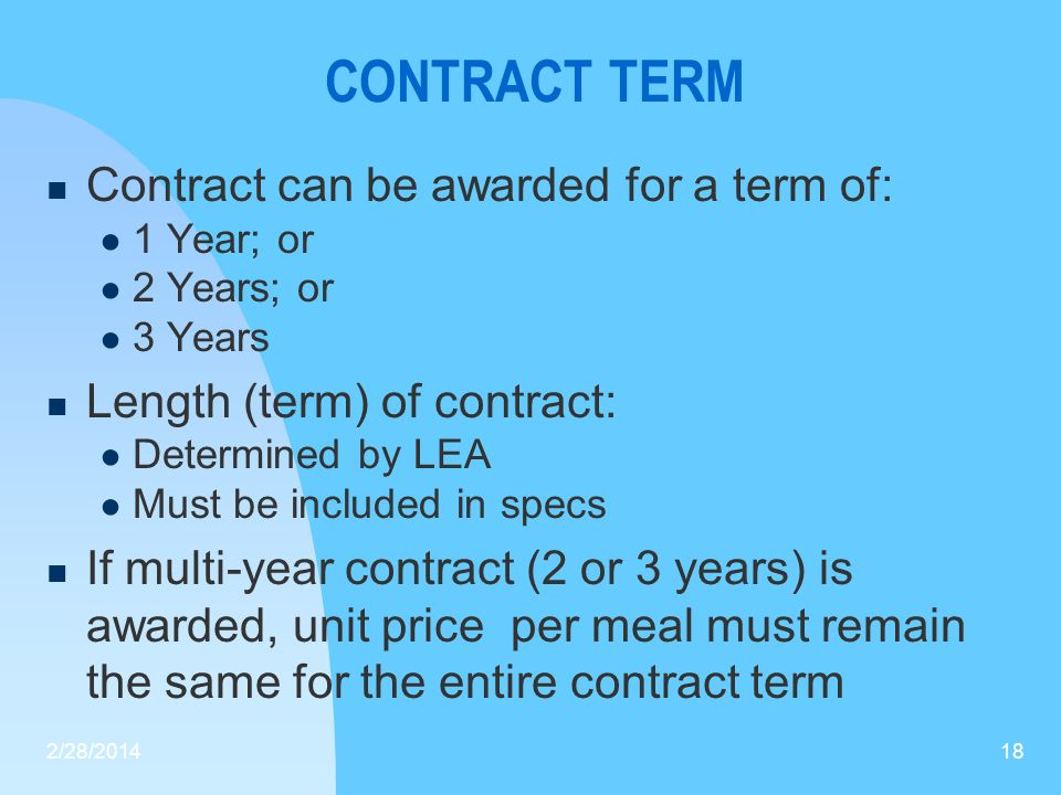 CONTRACT TERM Contract can be awarded for a term of: