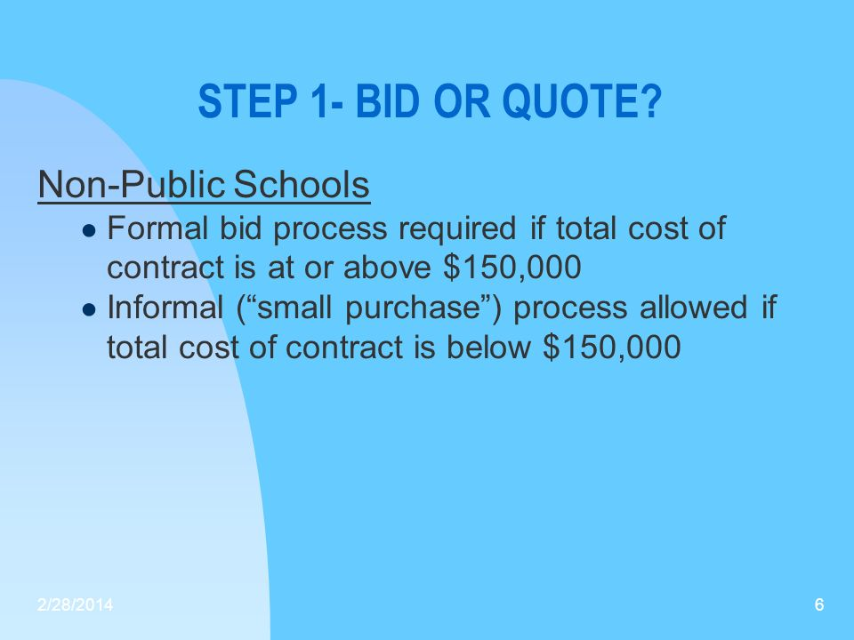 STEP 1- BID OR QUOTE Non-Public Schools