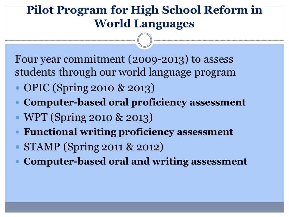 Pilot Program for High School Reform in World Languages